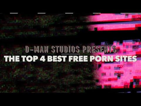 Top 4 Best Free Porn Sites