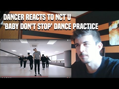 DANCER REACTS TO NCT U 엔시티 유 Baby Dont Stop Dance Practice
