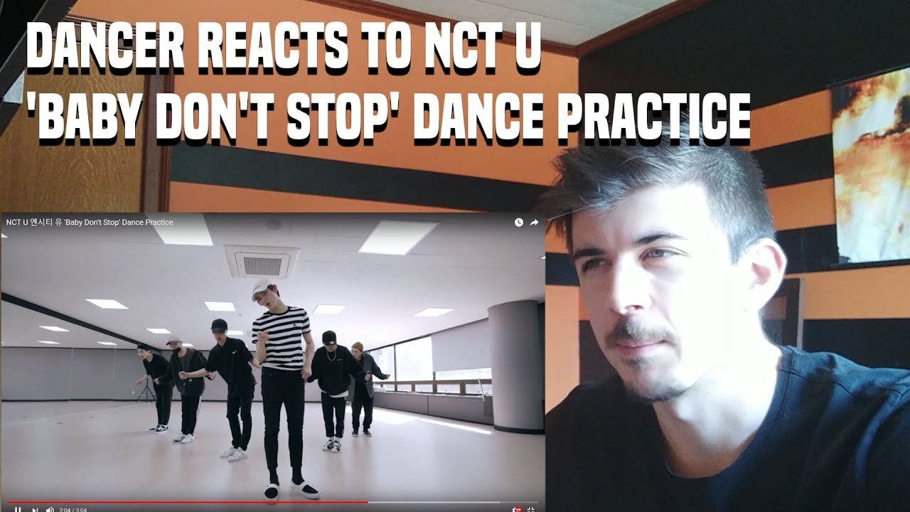 DANCER REACTS TO NCT U 엔시티 유 'Baby Don't Stop' Dance Practice