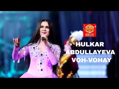 VOH-VOHAY Hulkar Abdullaeva/ ВОХ-ВОХАЙ Хулкар Абдуллаева Koncert version2016