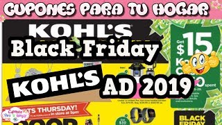 🔥*KOHL'S 2019 BLACK FRIDAY AD*🔥😱 Pasen a ver las SUPER OFERTAS😱🙈