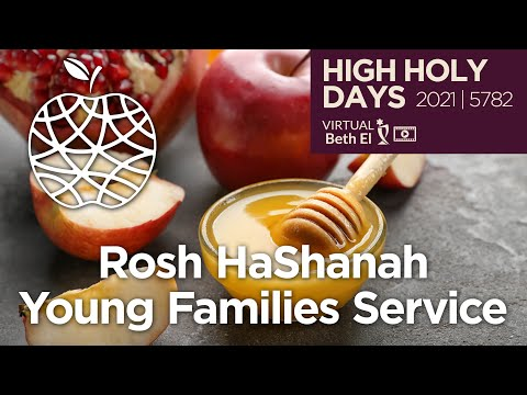 Rosh HaShanah Young Family Services (High Holy Days 2021 | 5782)
