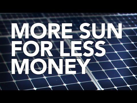 More Sun For Less Money