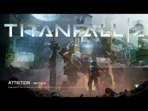 Titanfall 2 Attrition DryDock