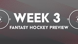 Week 3 Preview & Pickup Targets: It's Time to Dump Gostisbehere | Fantasy Hockey Podcast