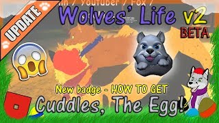 ROBLOX - Wolves' Life v2 BETA - How To Get Cuddles, The Egg! #48 - HD