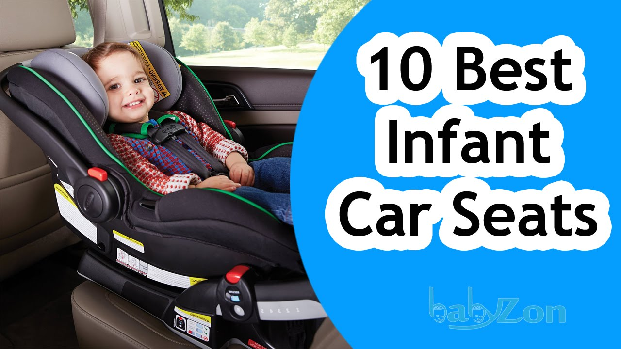 Best Infant Car Seats 2016 - Top 10 Infant Car Seat Reviews! - YouTube