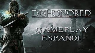 Dishonored - PC Gameplay Español - Max 1080p