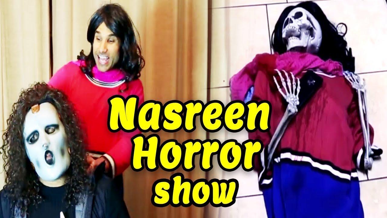 Nasreen Horror Show   Nasreen   Rahim Pardesi