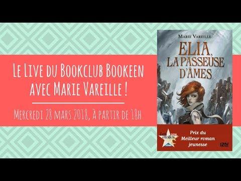 Elia, la passeuse d'âmes : le live du #BookClubBookeen avec Marie Vareille !