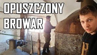 Opuszczony browar Mycielskich - Urbex History