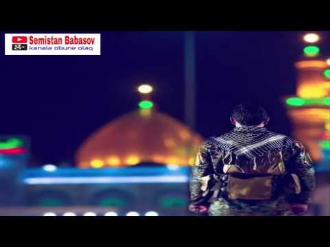 Aqsin Fateh Salam ey Kerbubela 2017 yeni
