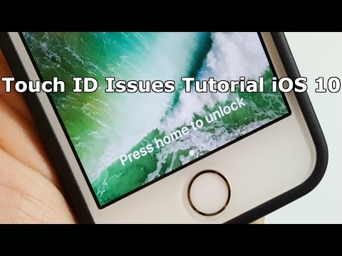 How To Fix Touch ID problems iOS 10?