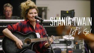 """Shania Twain """"Let's Go!"""": The..."""