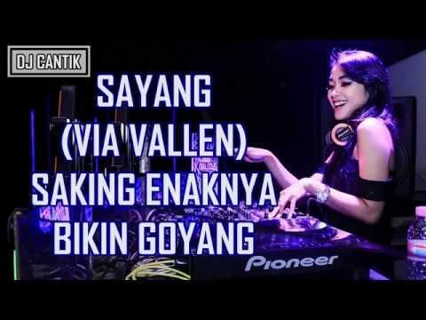 DJ CANTIK SAYANG BASS YANG KENCANG 2018