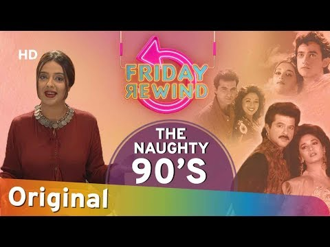 Friday Rewind with RJ Adaa | The Naughty 90's Special | 90's Evergreen Romantic Hits | Episode 07