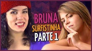 ENTREVISTA COM BRUNA SURFISTINHA - PARTE 1 - Sexo oral, sexo anal e mais dicas hot!
