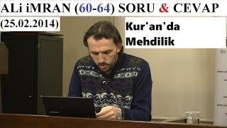 ALi iMRAN (60-64) SORU & CEVAP  (25.02.2014)