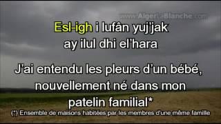 IDIR Aya el-khir inou - Ay Al Xir Inu (A mon grand bonheur) avec traduction et transcription