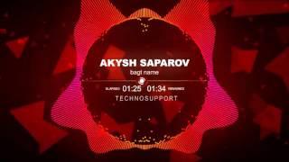 Akysh Saparov Bagt name