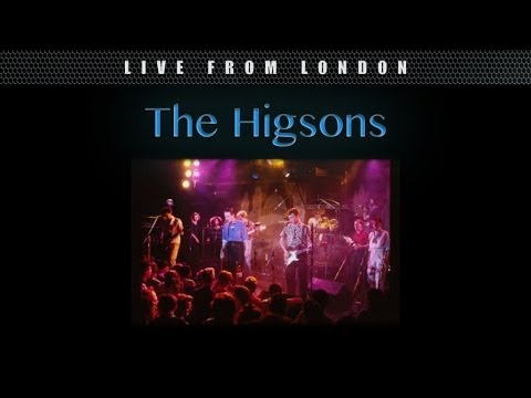 The Higsons - Keep the Fire Alight