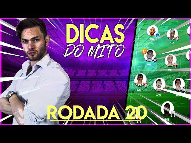 DICAS DO MITO DO CARTOLA - RODADA #20 (Análise) ?