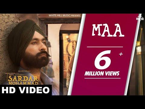 New Punjabi Songs 2017-Maa (Full Video) Sardar Mohammad - Kulbir Jhinjer-Latest Punjabi Songs 2017