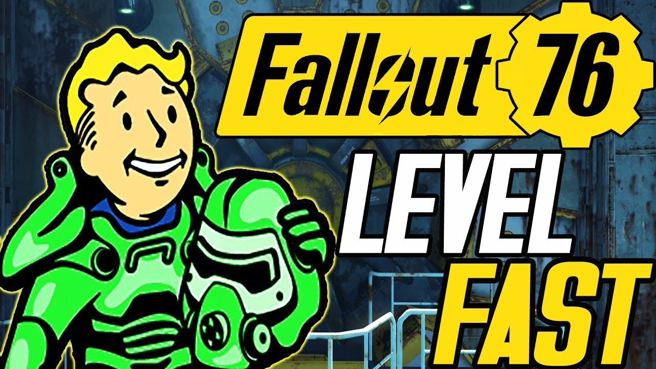 fallout 76 level fast