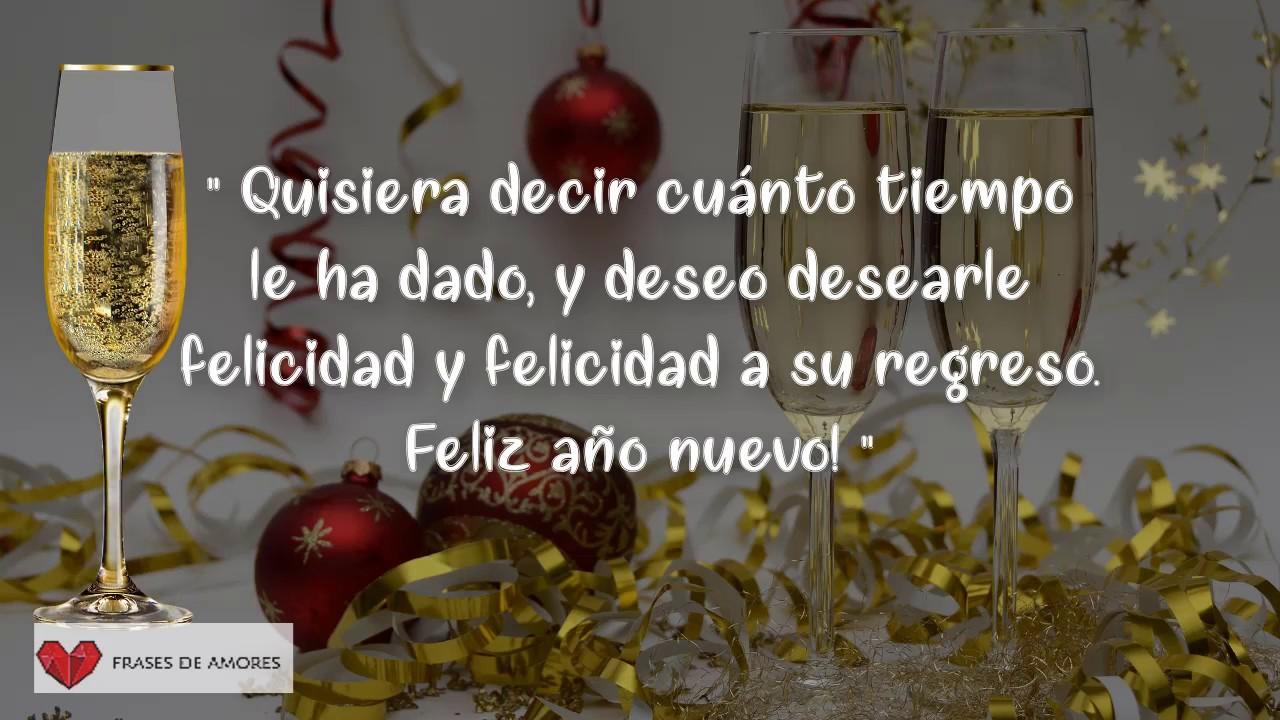 Feliz Año Nuevo 2019 Deseos Frases De Amor Youtube
