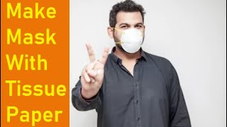 How to make Mask from tissue paper - Corona Virus - [March 2020]