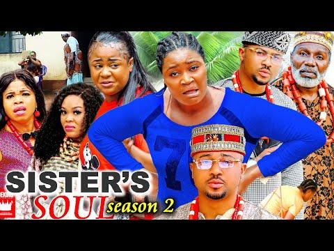 SISTER'S SOUL SEASON 2-(Trending New Movie)Chizzy Alichi & Uju Okoli 2021 Latest Movie Full HD