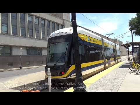 Onboard and Around the Dallas Streetcar