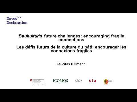 Baukultur's Future Challenges: Encouraging Fragile Connections: Felicitas Hillmann