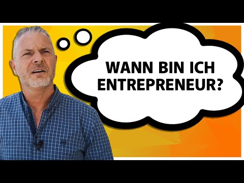 Entrepreneur Definition: Wann bin ich Entrepreneur? (2020)