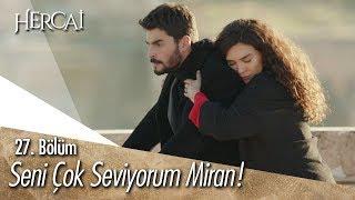 Reyyan, Miran'a destek oluyor!  - Hercai 27. Bölüm