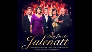 Christian Ingebrigtsen, Gaute Ormåsen, Trine Rein,  - Den første julenatt