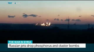Russian jets drop phosphorus and cluster bombs in Syria's Aleppo