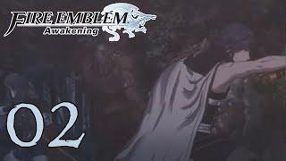 Fire Emblem Awakening Ep 2 Let