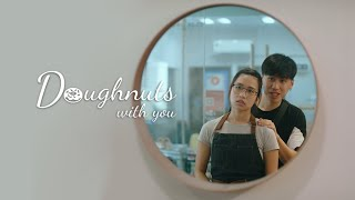 Doughnuts With You | A Butterworks short film