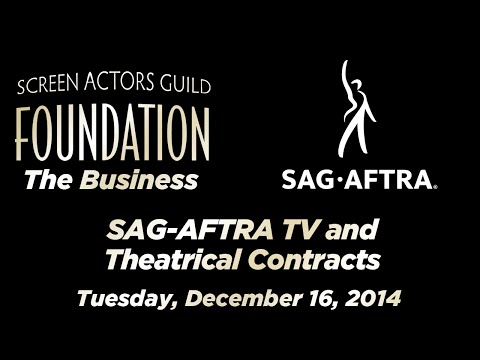 The Business: SAG-AFTRA TV and Theatrical Contracts