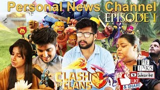 Personal News Channel |clash of clans | tink films | the tinks | Tarun Kumar