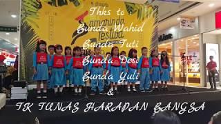 Paduan Suara TK Tunas Harapan Bangsa Guruku tersayang & Aku Anak Indoesia