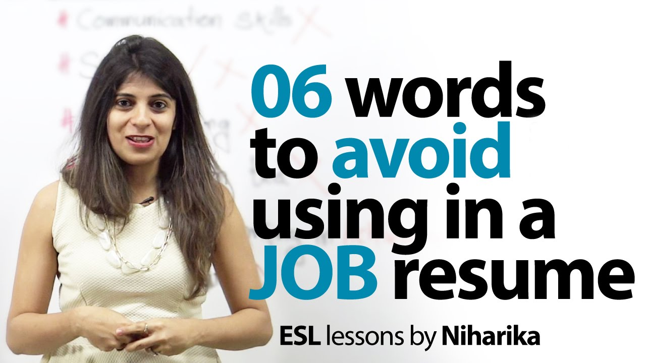 06 Words to avoid in a Resume – Job Interview Skills (English Lesson ...