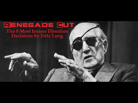 The 8 Most Insane Direction Decisions by Fritz Lang  Renegade Cut
