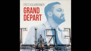 Fritz Kalkbrenner - It Takes A Fool