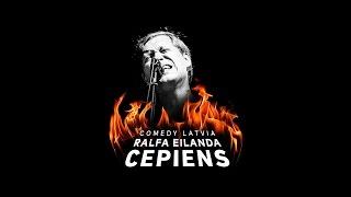Comedy Latvia: Ralfa Eilanda Cepiens