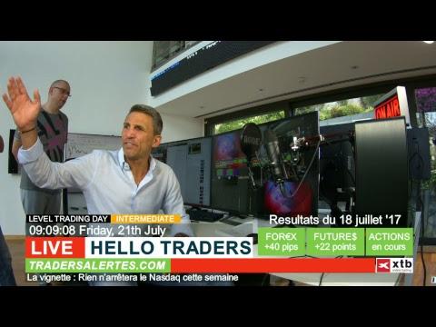 Emission Hello Traders du 21 Juillet 2017