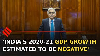 India's 2020-21 GDP growth estimated to be negative: RBI Governor