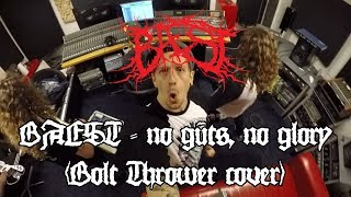 BAEST - No Guts, No Glory (Bolt Thrower cover)