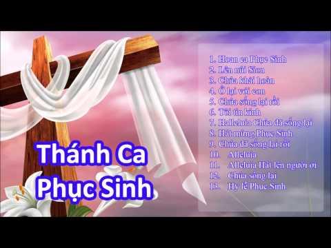 Thánh ca Phục sinh | Tuyển tập Thánh ca Phục sinh hay nhất
